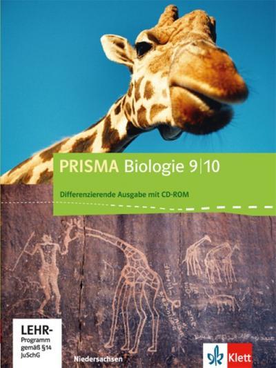 Prisma Biologie. Ausgabe für Niedersachsen - Differenzierende Ausgabe. Schülerbuch mit CD-ROM 9./10. Schuljahr