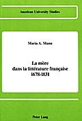 La mère dans la littérature française 1678-1831