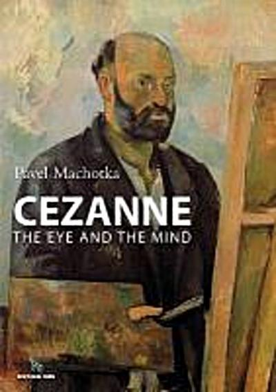 Cezanne: The Eye and the Mind