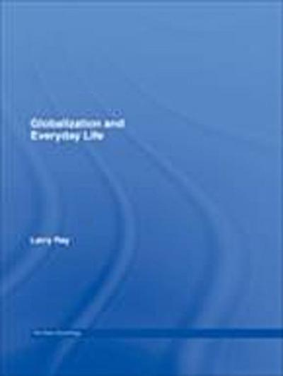 Globalization and Everyday Life