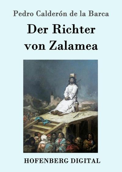 Der Richter von Zalamea