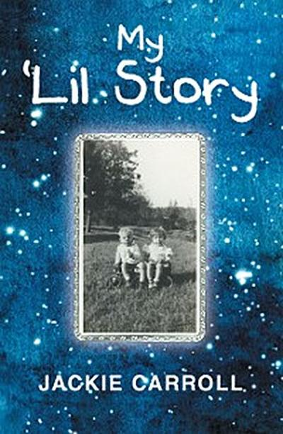 My 'Lil Story