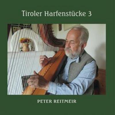 Tiroler Harfenstücke Iii