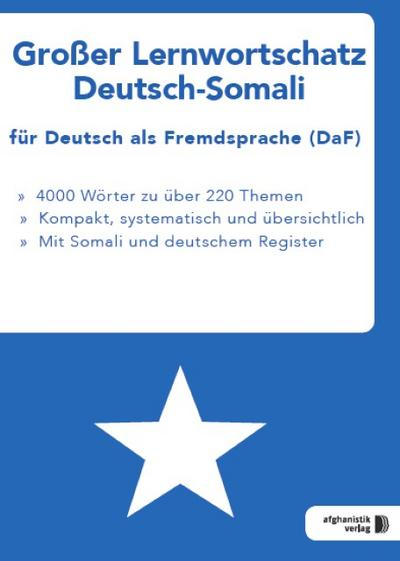 Großer Lernwortschatz Deutsch-Somali fu¨r Deutsch als Fremdsprache