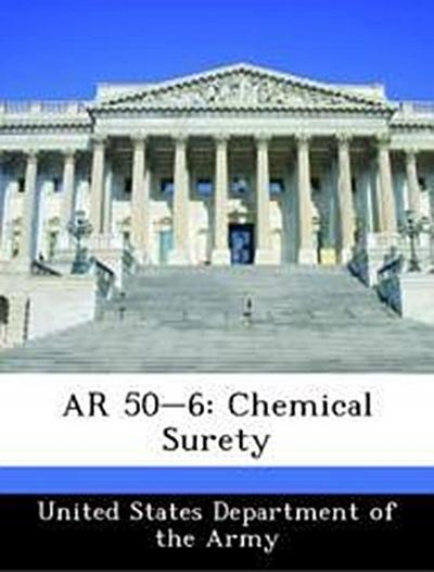 United States Department of the Army: AR 50-6: Chemical Sure