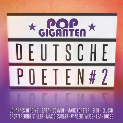 Pop Giganten - Deutsche Poeten 2
