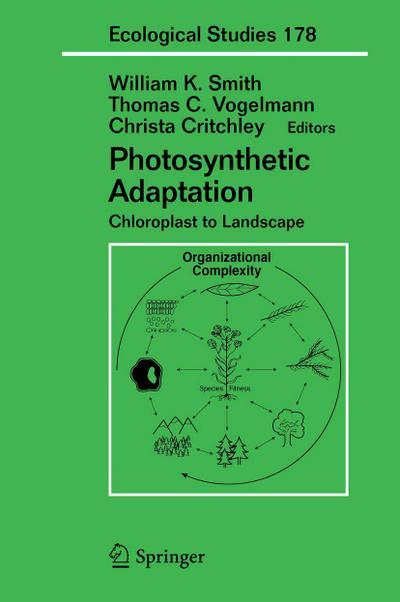 Photosynthetic Adaptation: Chloroplast to Landscape