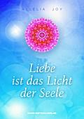 Liebe ist das Licht der Seele; Deutsch