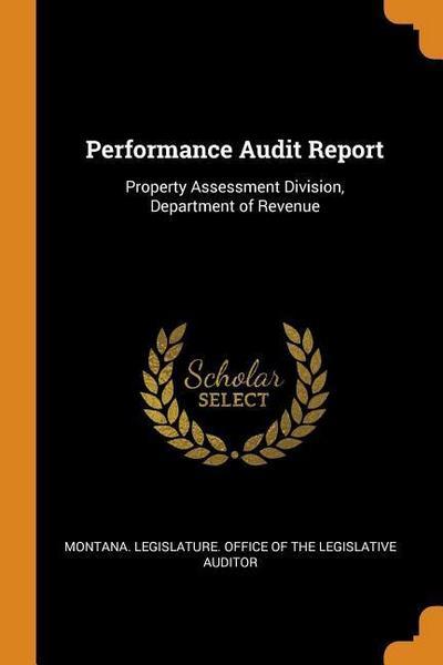 Performance Audit Report: Property Assessment Division, Department of Revenue