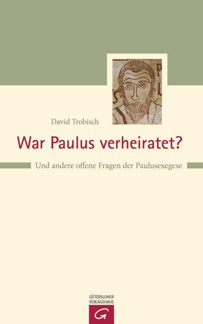 War Paulus verheiratet?