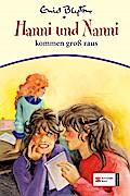 Hanni & Nanni, Band 21; Blyton E: Hanni und Nanni kommen gross raus; Hanni und Nanni kommen groß raus; Hanni und Nanni; Ill. v. Moras, Klaus; Deutsch; s/w. Abb.