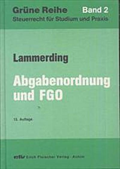 Abgabenordnung, Finanzgerichtsordnung und Nebengesetze