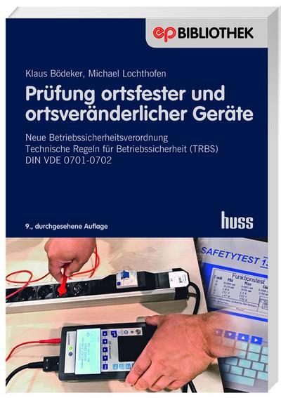Prüfung ortsfester und ortsveränderlicher Geräte