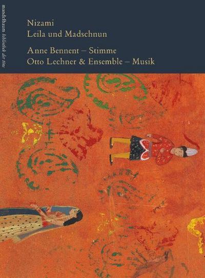 Leila und Madschnun: Klangbuch mit 2 CDs