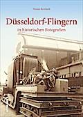 Düsseldorf-Flingern; in historischen Fotograf ...