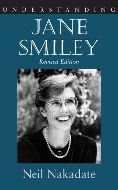 Understanding Jane Smiley: Revised Edition