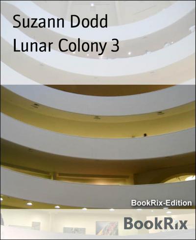 Lunar Colony 3
