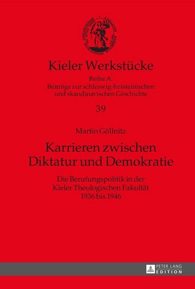 Karrieren zwischen Diktatur und Demokratie