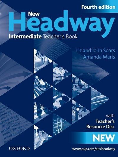 New Headway Intermediate, Fourth edition Teacher's Book, w. Resource Disc