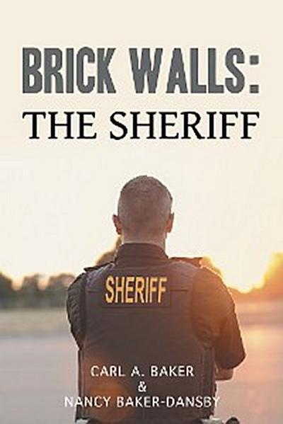 Brick Walls: the Sheriff