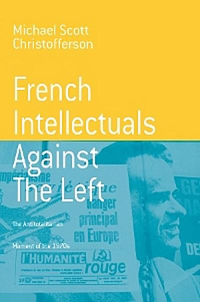 French Intellectuals Against the Left