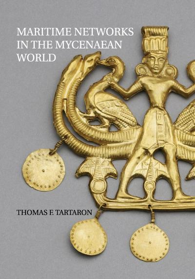 Maritime Networks in the Mycenaean World
