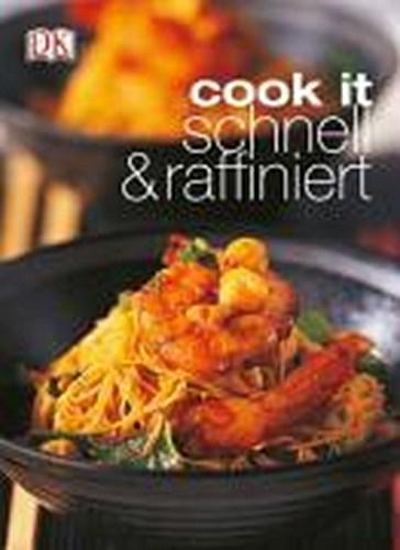 - ~ cook it - schnell & raffiniert 9783831012848