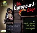 Die Currywurstlüge   ; Sprecher: Engelke, Anke /Krömer, Kurt /Kaminski, Stefan; Deutsch; Audio-CD; Hörbücher; 1 CD im Digipack