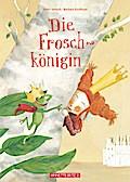 Die Froschkönigin; Ill. v. Korthues, Barbara; Deutsch