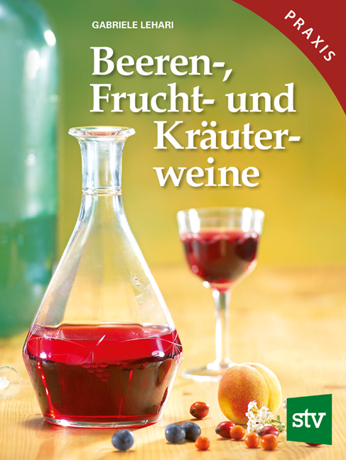 Beeren-, Frucht- und Kräuterweine Gabriele Lehari