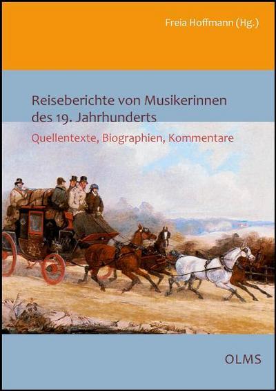 Reiseberichte von Musikerinnen des 19. Jahrhunderts