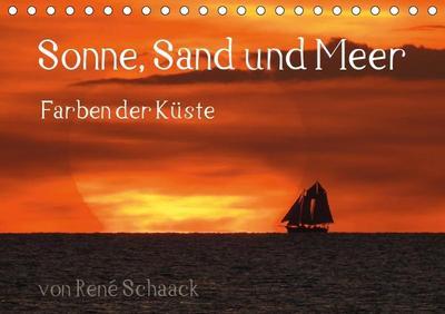 Sonne, Sand und Meer. Farben der Küste (Tischkalender 2019 DIN A5 quer)