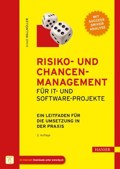 Risiko- und Chancen-Management für IT- und Software-Projekte