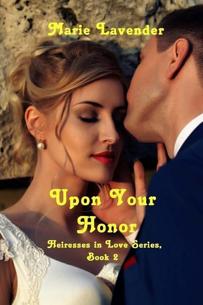 Upon Your Honor