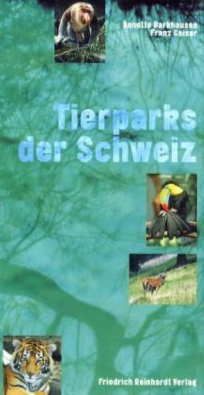 Tierparks der Schweiz