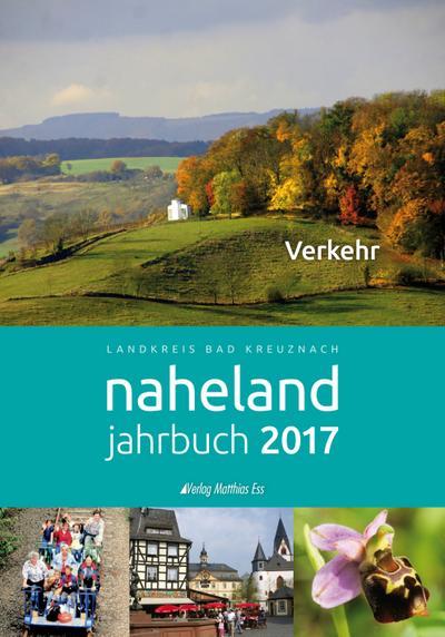 Naheland Jahrbuch 2017: Verkehr