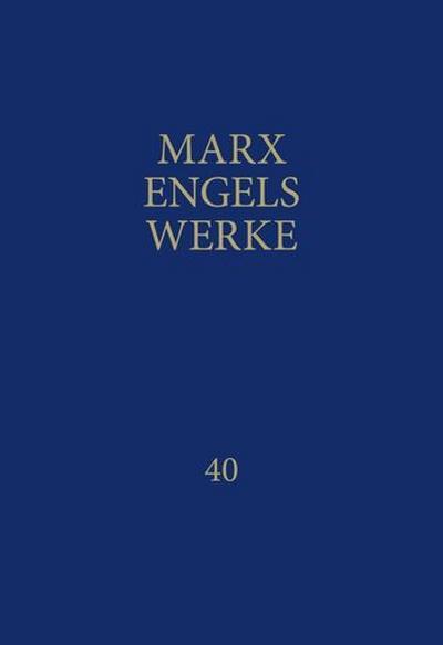 Marx-Engels-Werke Band 40