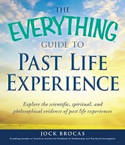Everything Guide to Past Life Experience