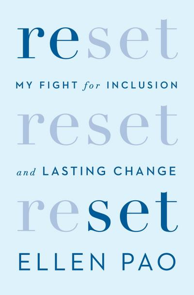 Reset: My Fight for Inclusion and Lasting Changes