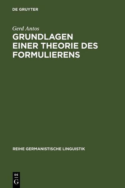 Grundlagen einer Theorie des Formulierens
