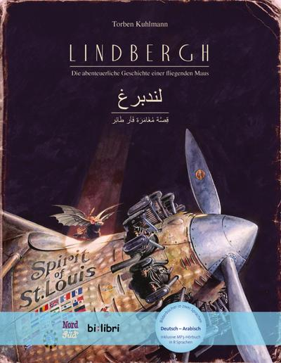 Lindbergh. Kinderbuch Deutsch-Arabisch mit MP3-Hörbuch zum Herunterladen