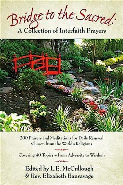 Bridge to the Sacred:  A Collection of Interfaith Prayers