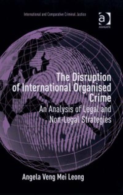 Disruption of International Organised Crime