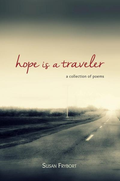 Hope is a Traveler