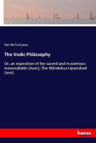 The Vedic Philosophy