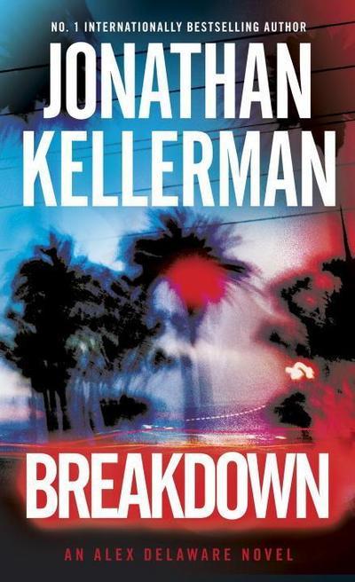 Breakdown: An Alex Delaware Novel - Ballantine Books - Taschenbuch, Englisch, Jonathan Kellerman, An Alex Delaware Novel, An Alex Delaware Novel