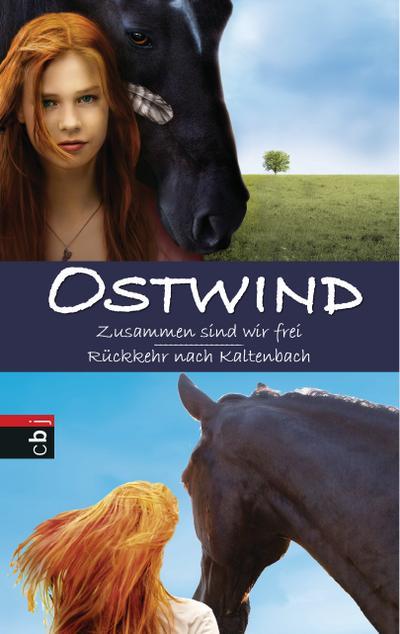 Ostwind: Zusammen sind wir frei / Rückkehr nach Kaltenbach; Doppelband; Deutsch