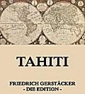 9783849615666 - Friedrich Gerstäcker: Tahiti - Vollständige Ausgabe - Libro
