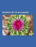 Sportstätte in Europa - Quelle