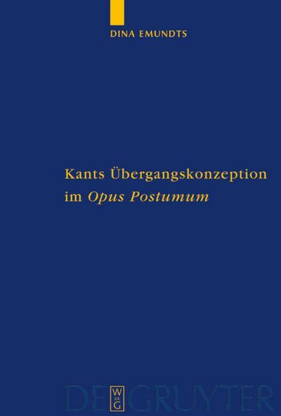 Kants Übergangskonzeption im Opus postumum